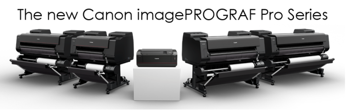 The Canon imagePROGRAF PRO Series