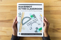 Makerbot Empowering Students with 3D Printing